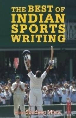 The Best of Indian Sports Writing price comparison at Flipkart, Amazon, Crossword, Uread, Bookadda, Landmark, Homeshop18