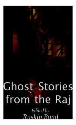 Ghost Stories from the Raj price comparison at Flipkart, Amazon, Crossword, Uread, Bookadda, Landmark, Homeshop18