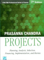 Projects : Planning, Analysis, Selection, Financing, Implementation and Review 7 Edition: Book