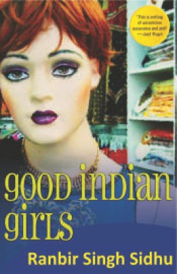 Buy Good Indian Girls: Book