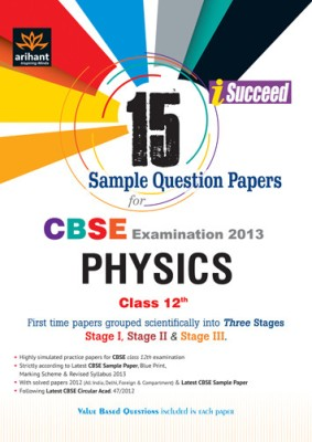 Buy CBSE Physics Examination 2013: 15 Sample Question Papers (Class - 12): Book