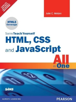 Buy Sams Teach Yourself HTML, CSS, and JavaScript All in One 1st  Edition: Book