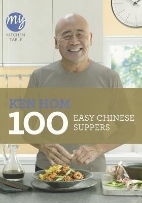 My Kitchen Table: 100 Easy Chinese Suppers price comparison at Flipkart, Amazon, Crossword, Uread, Bookadda, Landmark, Homeshop18