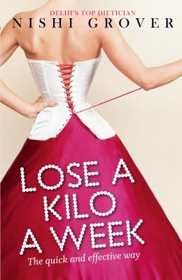 Lose a Kilo a Week price comparison at Flipkart, Amazon, Crossword, Uread, Bookadda, Landmark, Homeshop18