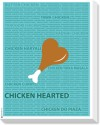 Chicken Hearted Canvas Art - Small