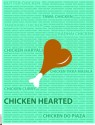 Chicken Hearted Paper Print - Small, Rolled