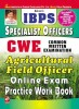 IBPS CWE Common Written Examination: Specialist Officers Agricultural Field Officer Online Exam Practice Workbook