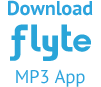 Download Flyte MP3 Mobile Apps for android, iphone and ipad